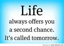 Life's second chance