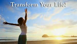 Transforn your life