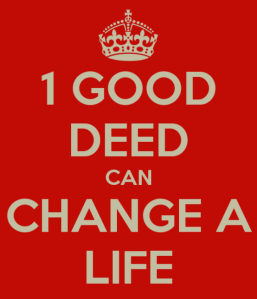 1-good-deed-can-change-a-life